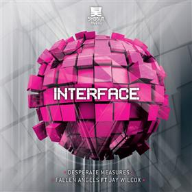 Interface - Desperate Measures / Fallen Angels