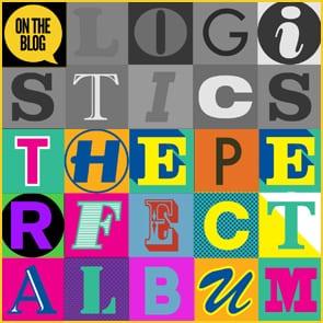 Logistics: The Perfect Album