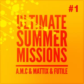 Summer Selection 2012 #1: AMC, Mattix & Futile