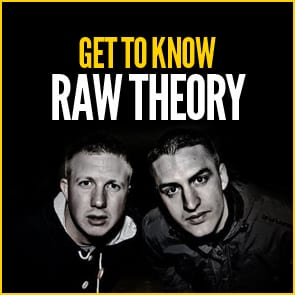 Get To Know: Raw Theory