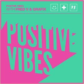 Positive Vibes: Fred V