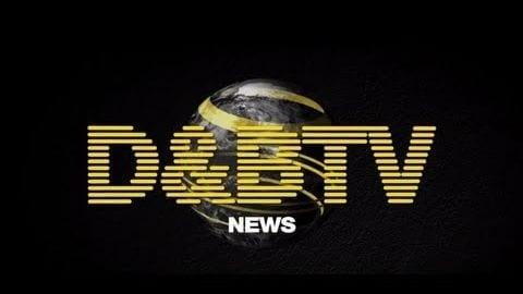 D&BTV: Launch News