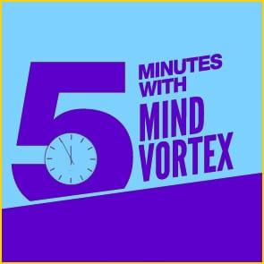Five Minutes With Mind Vortex