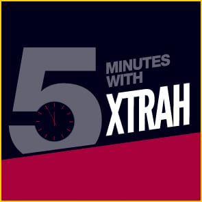 Five Minutes With Xtrah