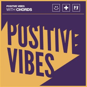 Positive Vibes: Chords