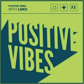 Positive Vibes: LoKo
