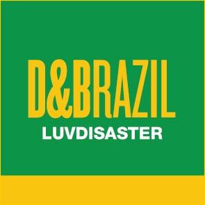 D&Brazil: LuvDisaster