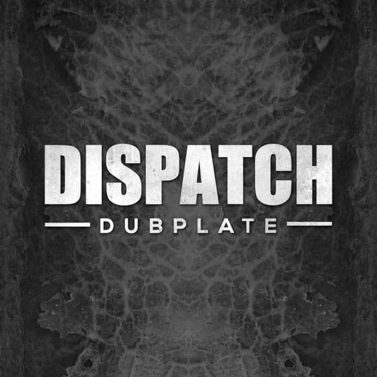 dispatch-dubplate-grng-2400x2400_v2