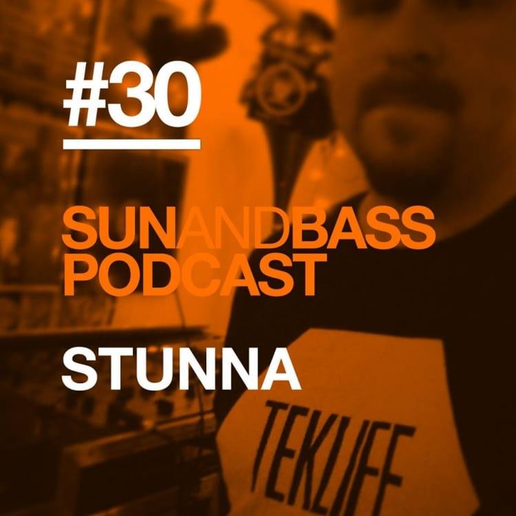 Sun And Bass Podcast #30: Stunna