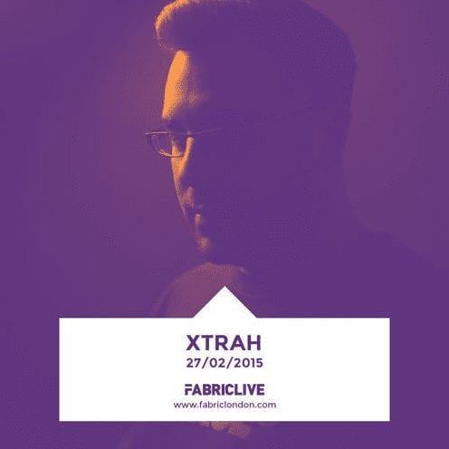 Xtrah – FABRICLIVE x Metalheadz Platinum Mix