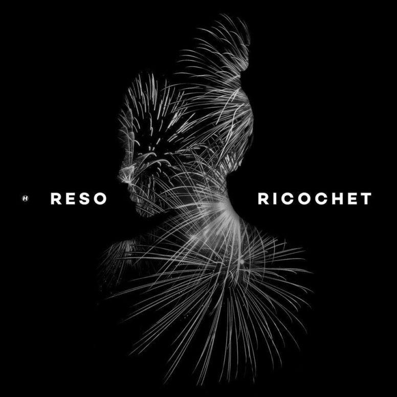 Reso: Ricochet