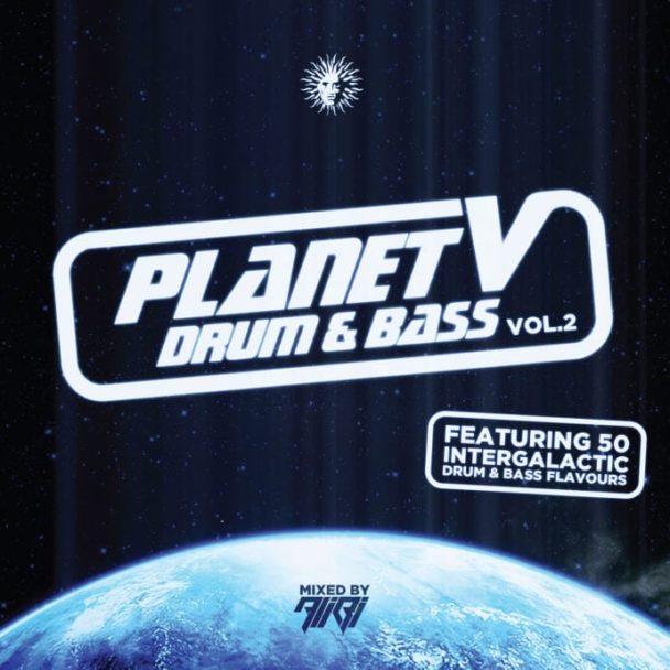 ALIBI: Planet V Drum & Bass Vol. 2