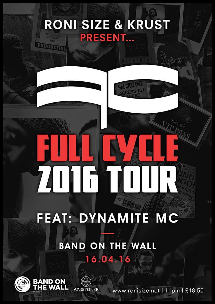 Roni Size & Krust present Full Cycle ft. Dynamite MC