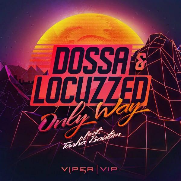 Dossa & Locuzzed Sign To Viper