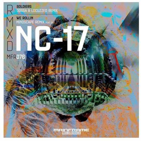 NC-17 – Soldiers (Dossa & Locuzzed Remix)