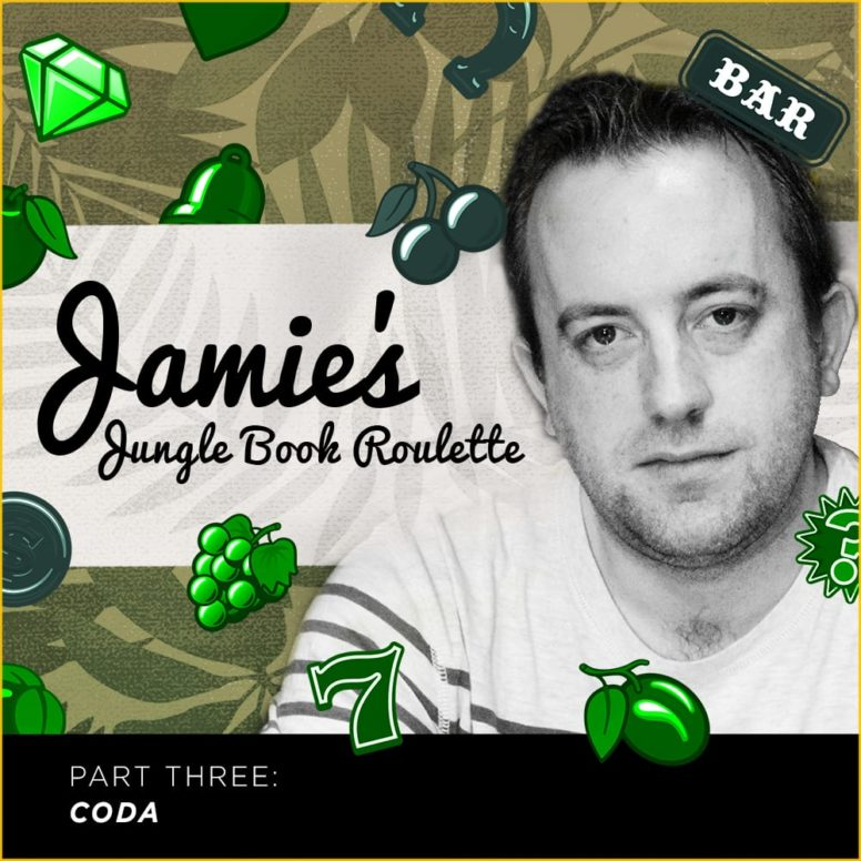 Jamie's Jungle Book Roulette – Part Three