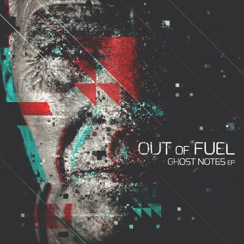 Out Of Fuel: Ghost Notes