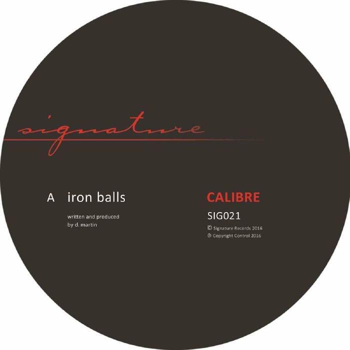 Calibre – Iron Balls