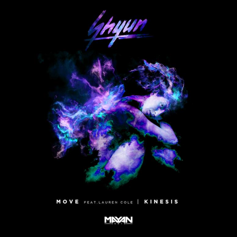 Shyun – Move (ft. Lauren Cole)