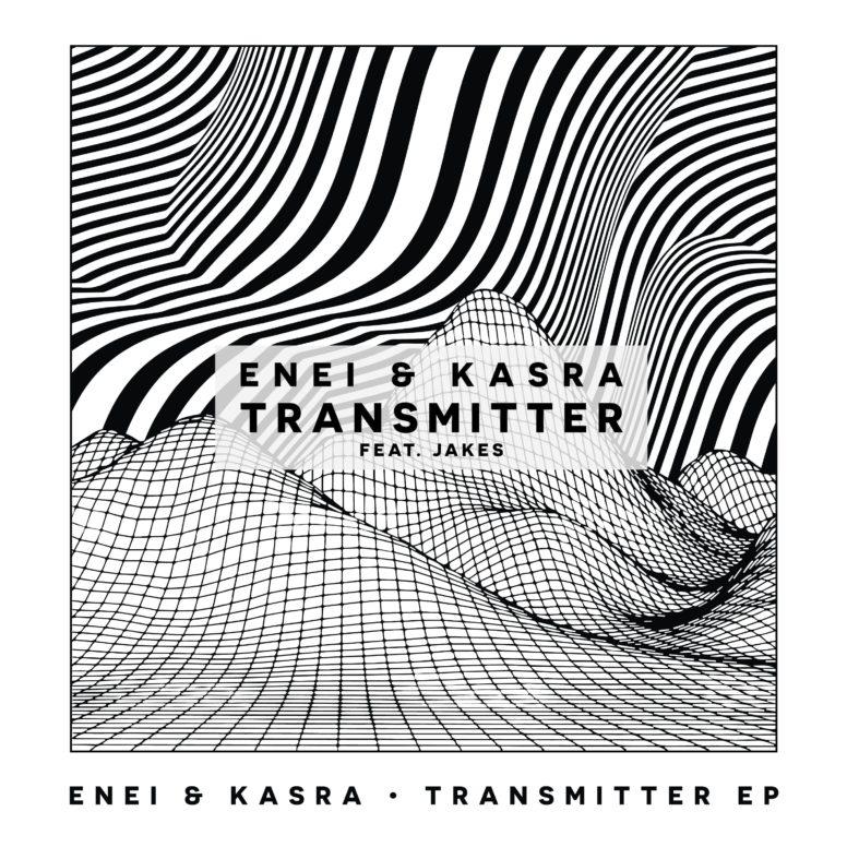 Enei & Kasra – Transmitter (ft. Jakes)