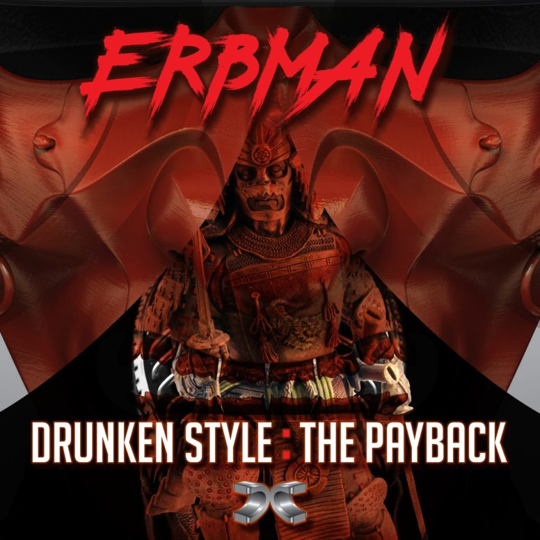 Erbman – Drunken Style / The Payback