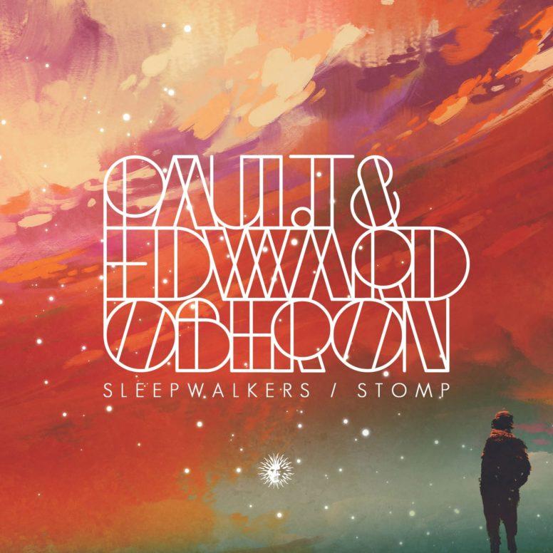 Paul T & Edward Oberon – Sleepwalkers
