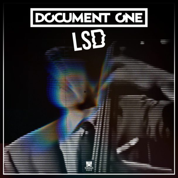 Document One sign to Shogun Audio and drop new single 'LSD'