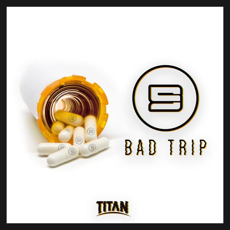 S9 – Bad Trip [FREE DOWNLOAD]