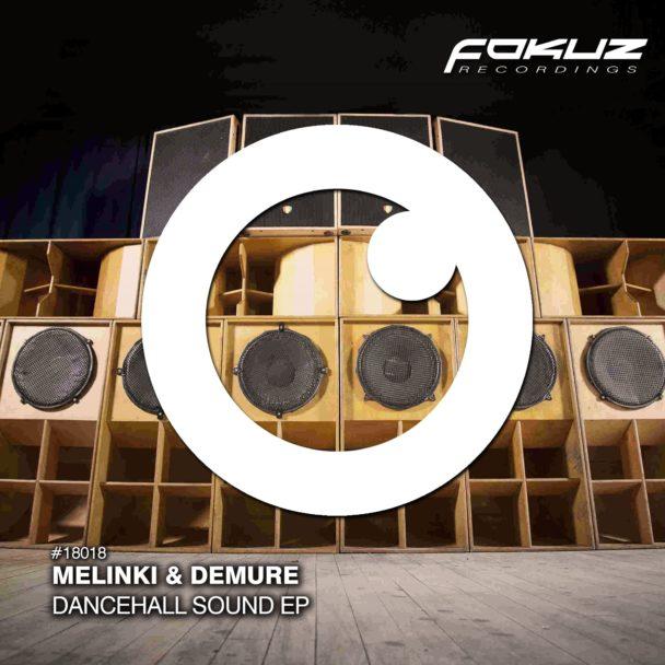 Melinki & Demure – Dancehall Sound