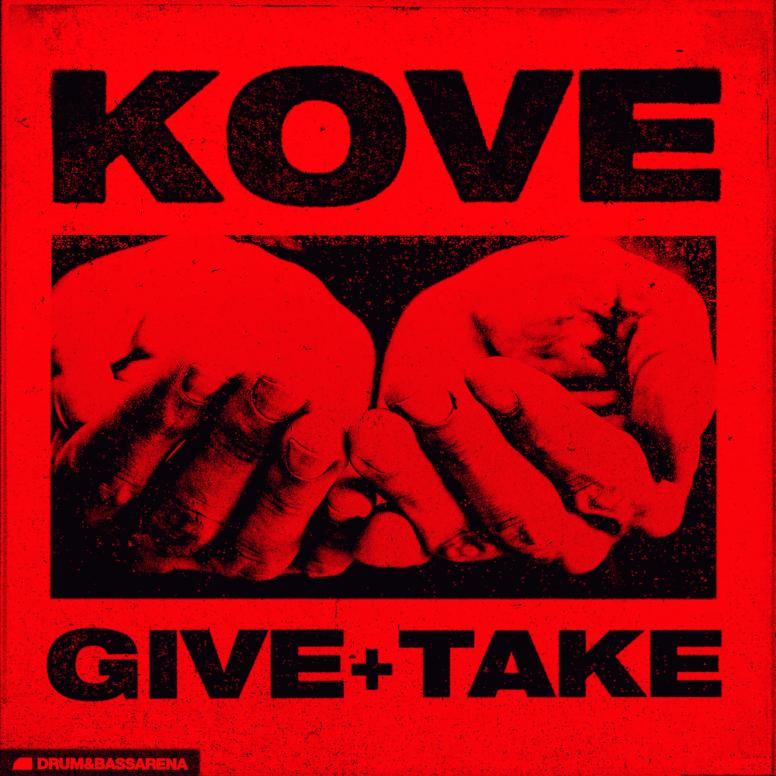 Kove – Give & Take